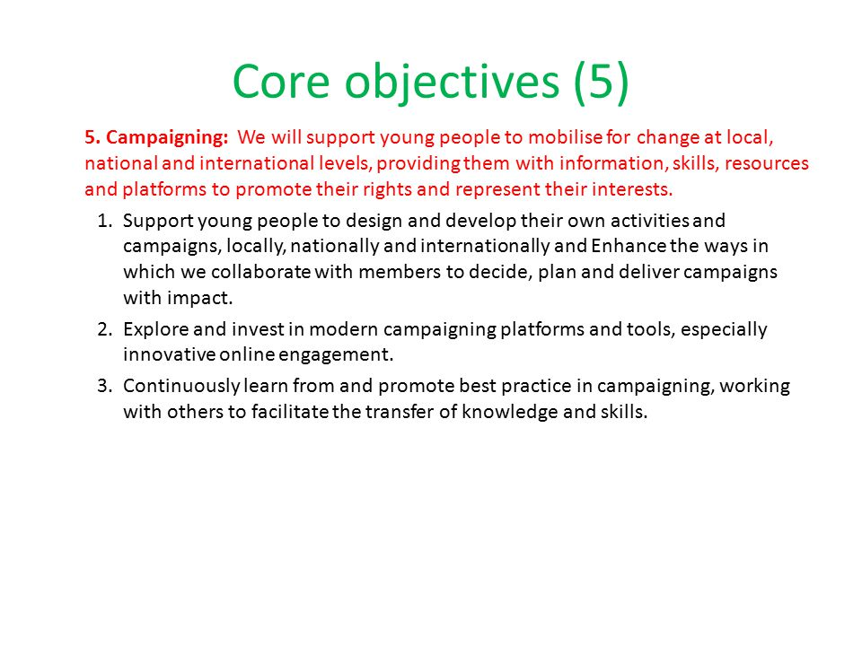 Core objectives (5) 5.