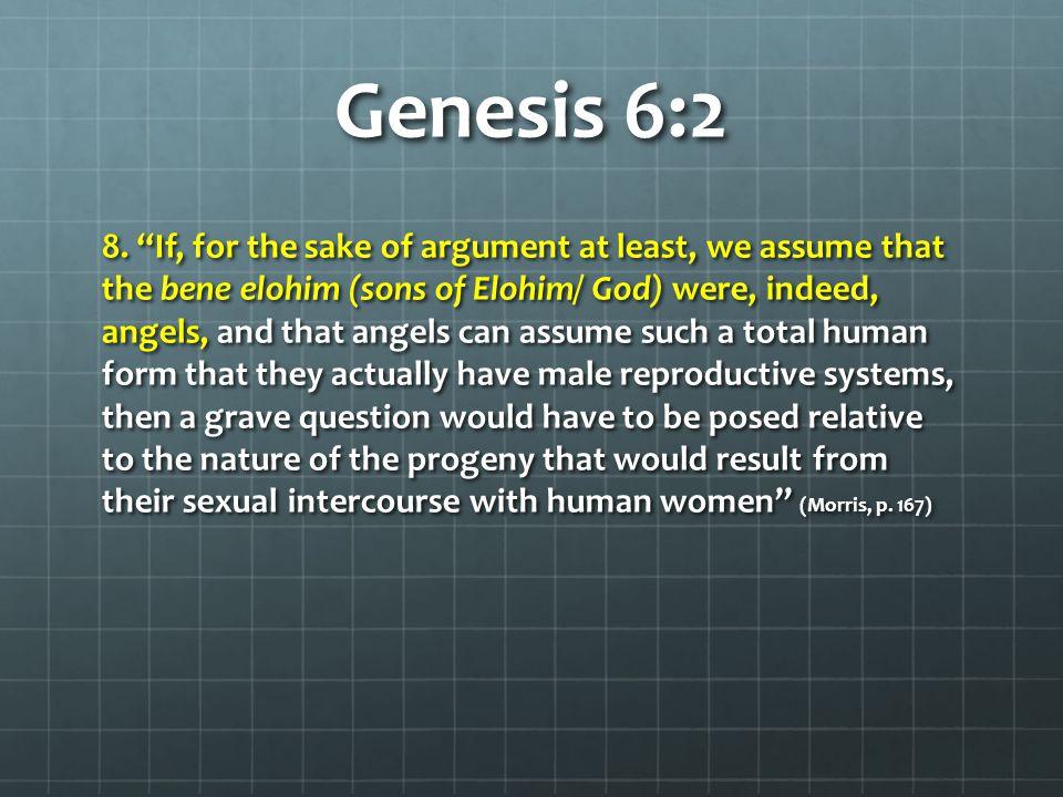 Genesis 6:2 8.