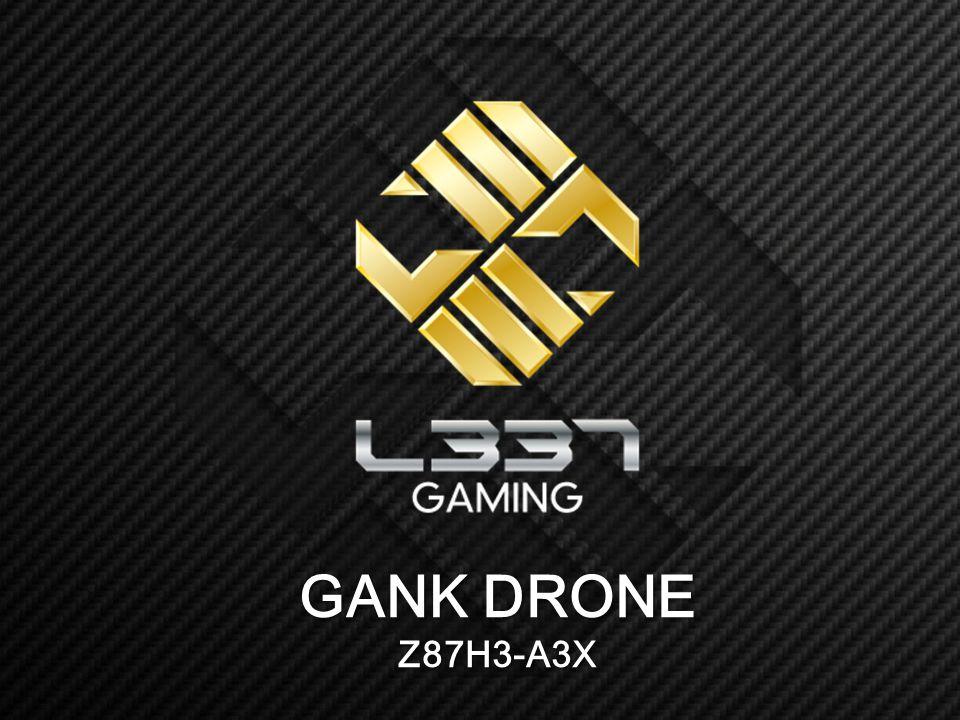 GANK DRONE Z87H3-A3X