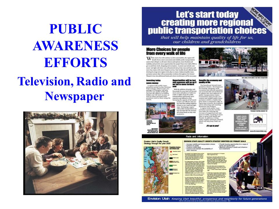 PUBLIC AWARENESS EFFORTS Television, Radio and Newspaper