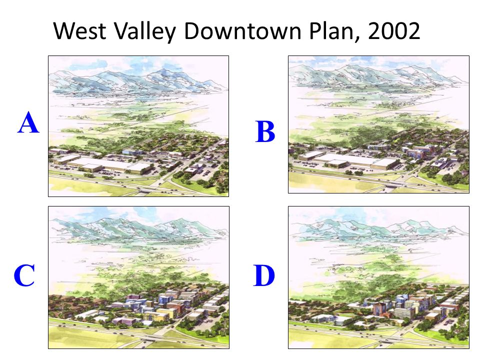 West Valley Downtown Plan, 2002 A CD B