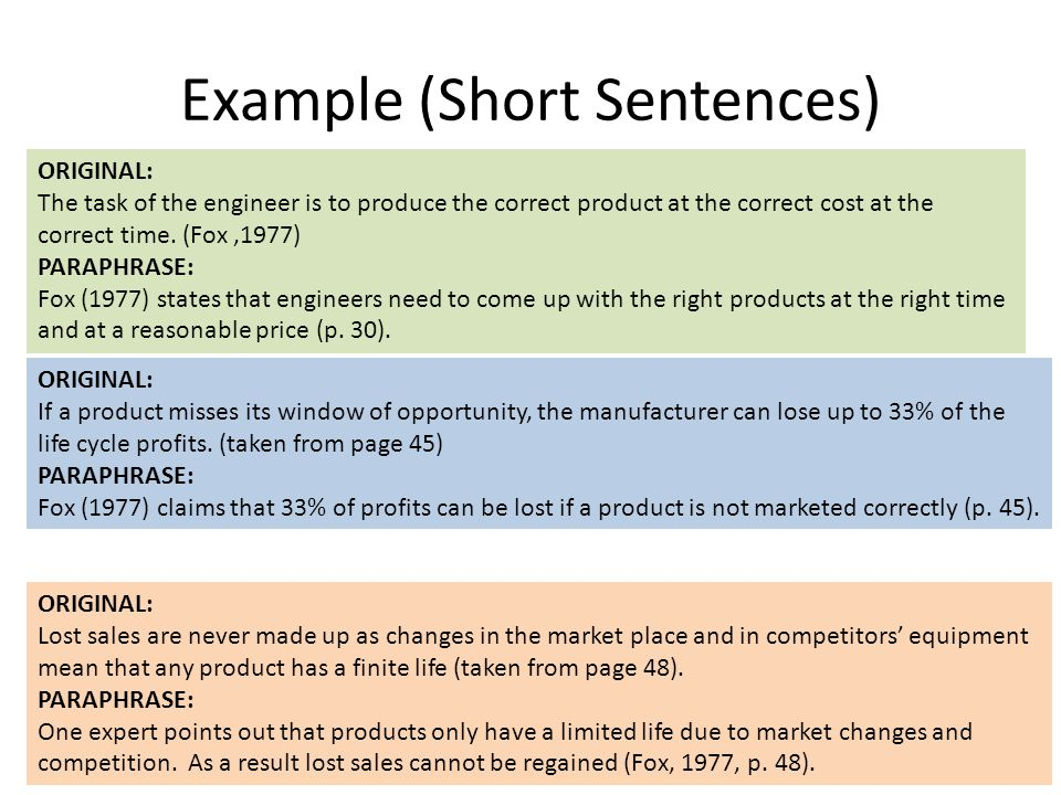 Example (Short Sentences) ORIGINAL: The task of the engineer is to produce the correct product at the correct cost at the correct time.