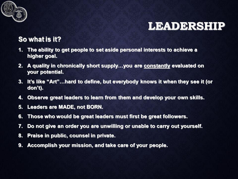LEADERSHIP So what is it.