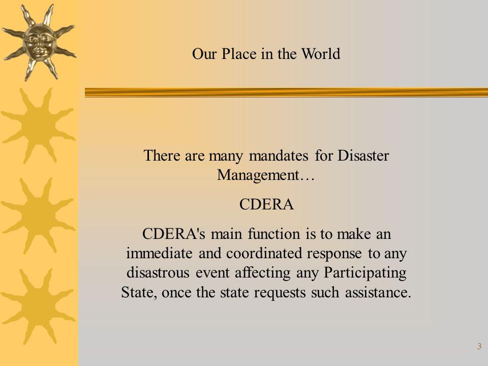 34 Corresponding IR: 1 Opportunity: Partnerships/Regional CDERA, PAHO, OAS, OECS, OFDA, EU, DipECHO, US SOUTHCOM, UNDP, ACS, DFID