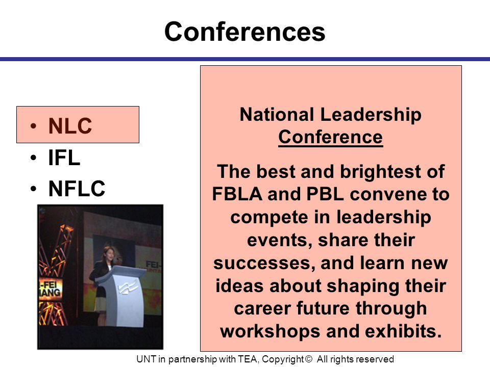 Conferences NLC IFL NFLC National Leadership Conference The best and brightest of FBLA and PBL convene to compete in leadership events, share their successes, and learn new ideas about shaping their career future through workshops and exhibits.