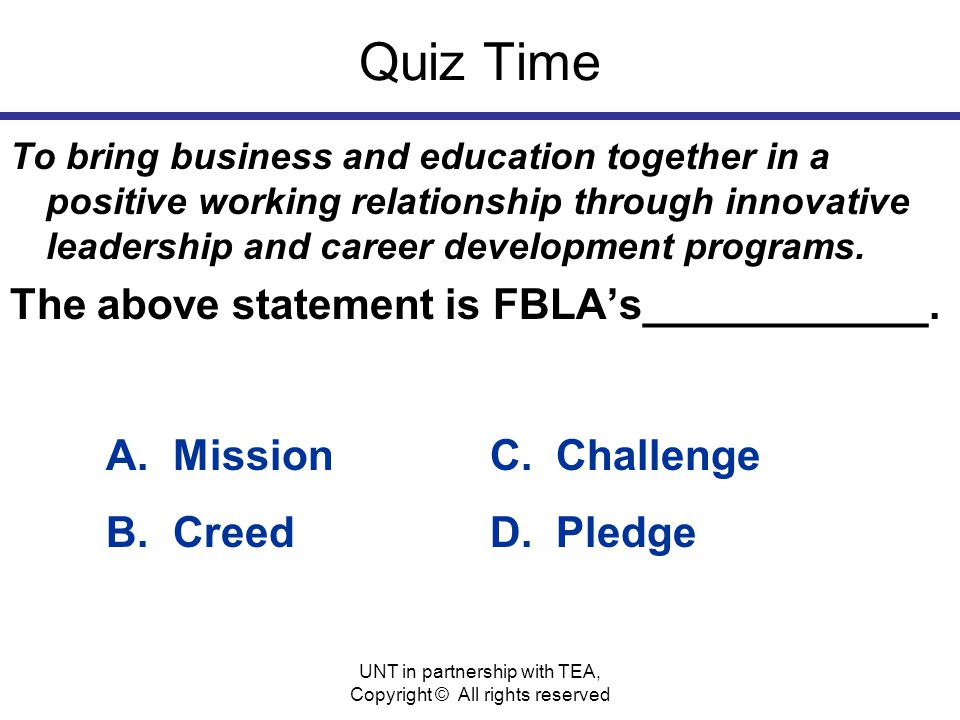 Quiz Time To bring business and education together in a positive working relationship through innovative leadership and career development programs.