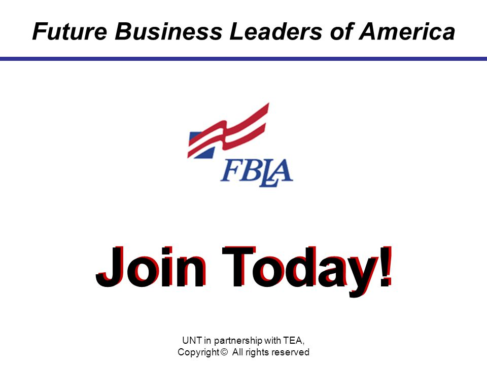 Future Business Leaders of America Join Today.Join Today.