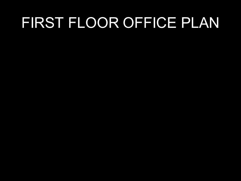 FIRST FLOOR OFFICE PLAN