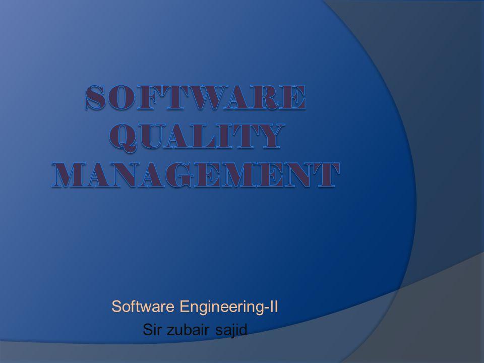 Software Engineering-II Sir zubair sajid