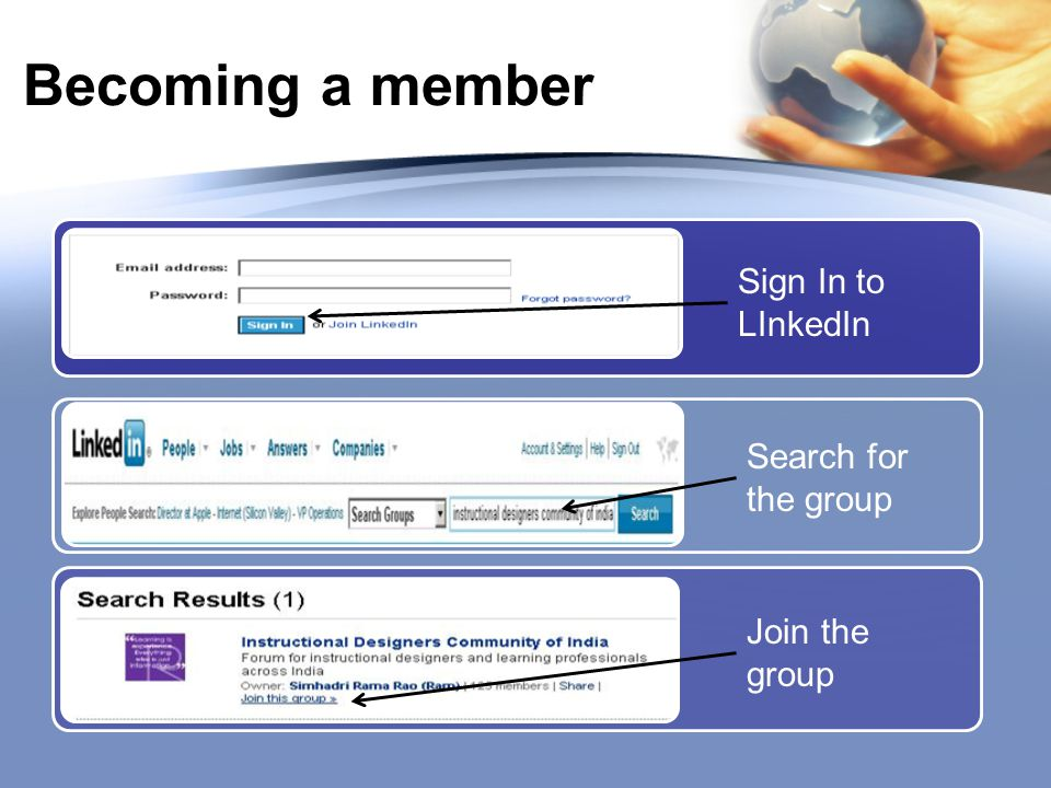 Becoming a member Sign In to LInkedIn Search for the group Join the group