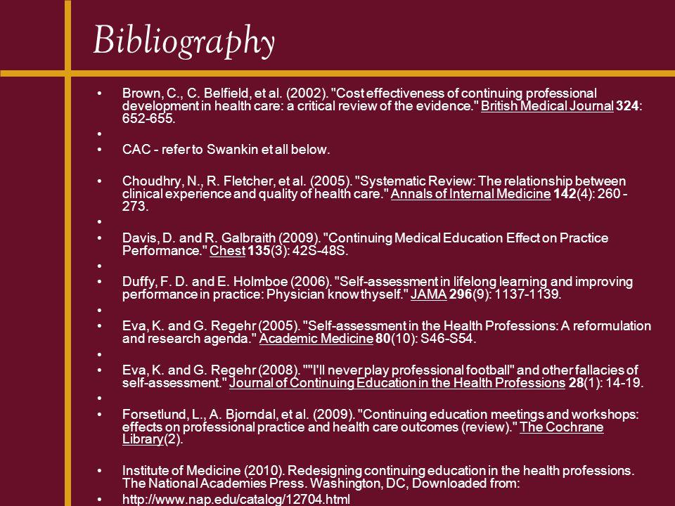 Bibliography Brown, C., C.Belfield, et al. (2002).