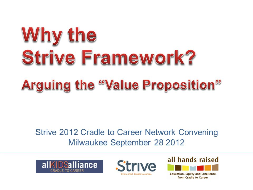 Strive 2012 Cradle to Career Network Convening Milwaukee September 28 2012