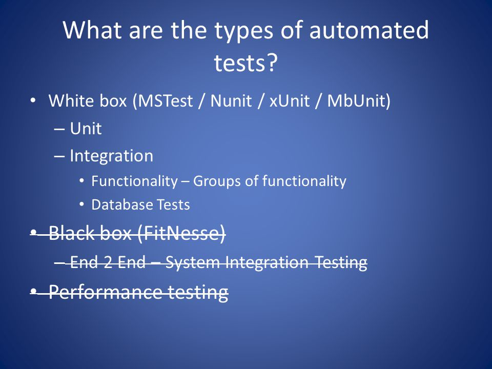 What are the types of automated tests.