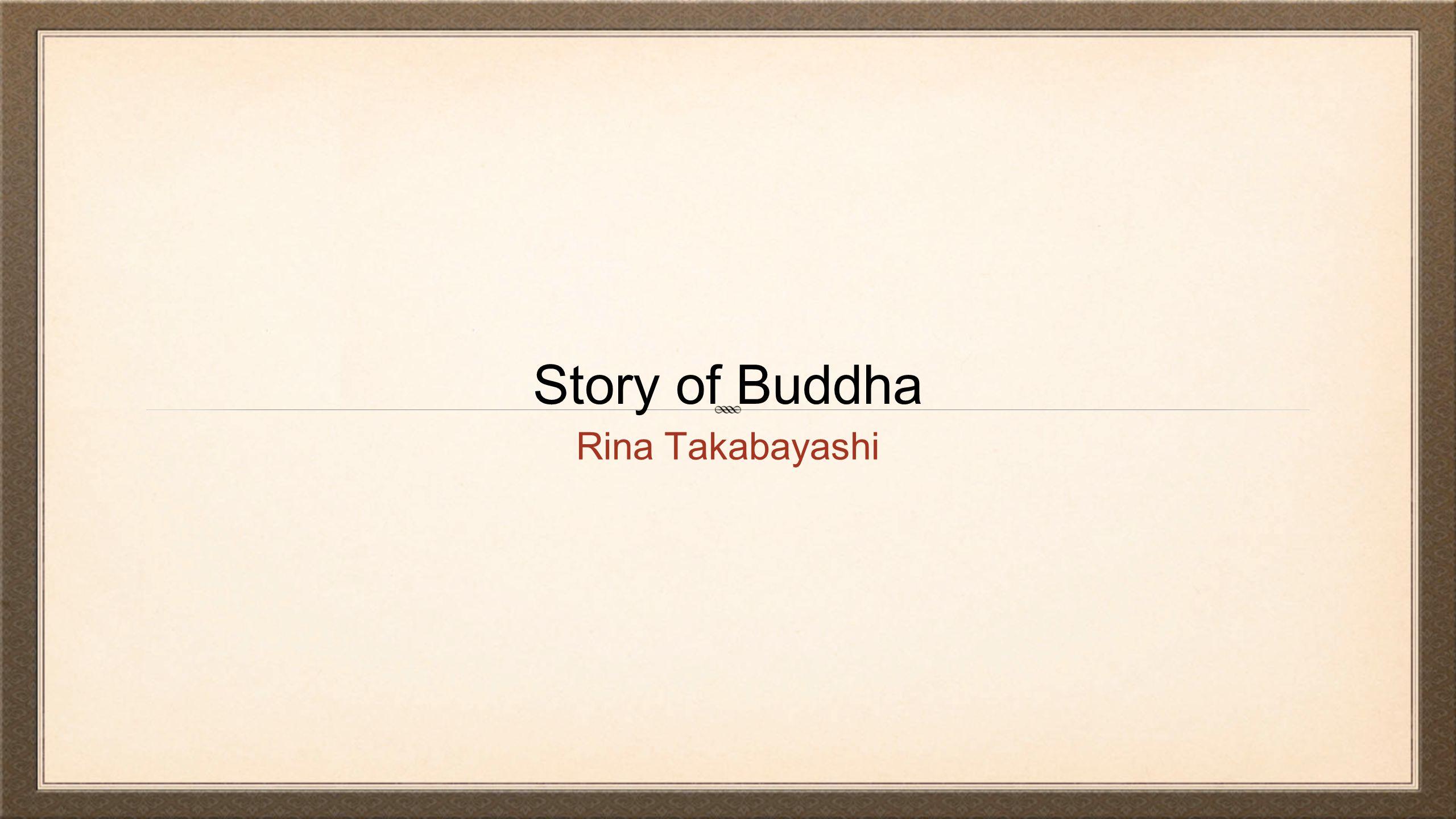 Story of Buddha Rina Takabayashi