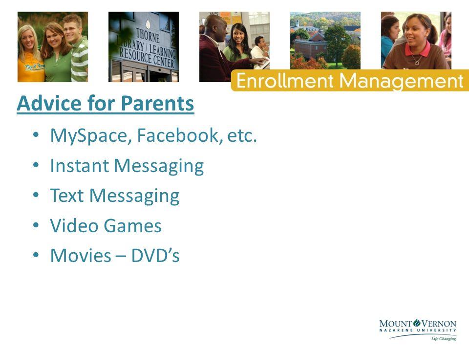 Advice for Parents MySpace, Facebook, etc.