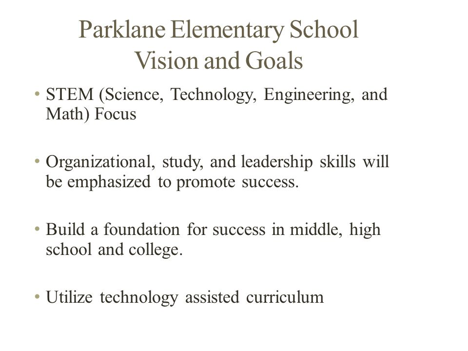 Sutherland Elementary School Vision and Goals Focus on AVID to develop strong organizational skills creating a community of learners.