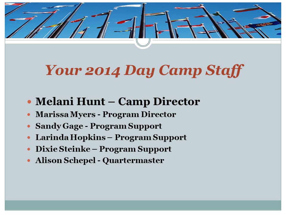 Agenda Day Camp Staff What is Day Camp.Who Can Attend Camp What is Day Camp Coordinator Job.
