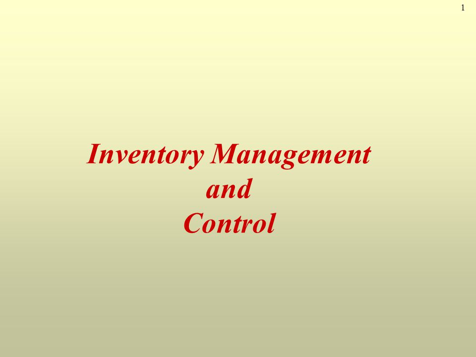 1 Inventory Management and Control