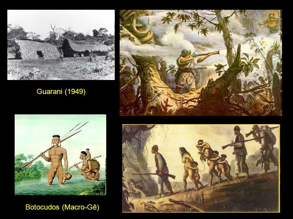 Botocudos (Macro-Gê) Guarani (1949)