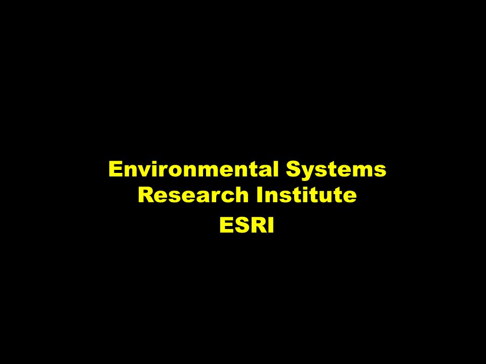 Environmental Systems Research Institute ESRI