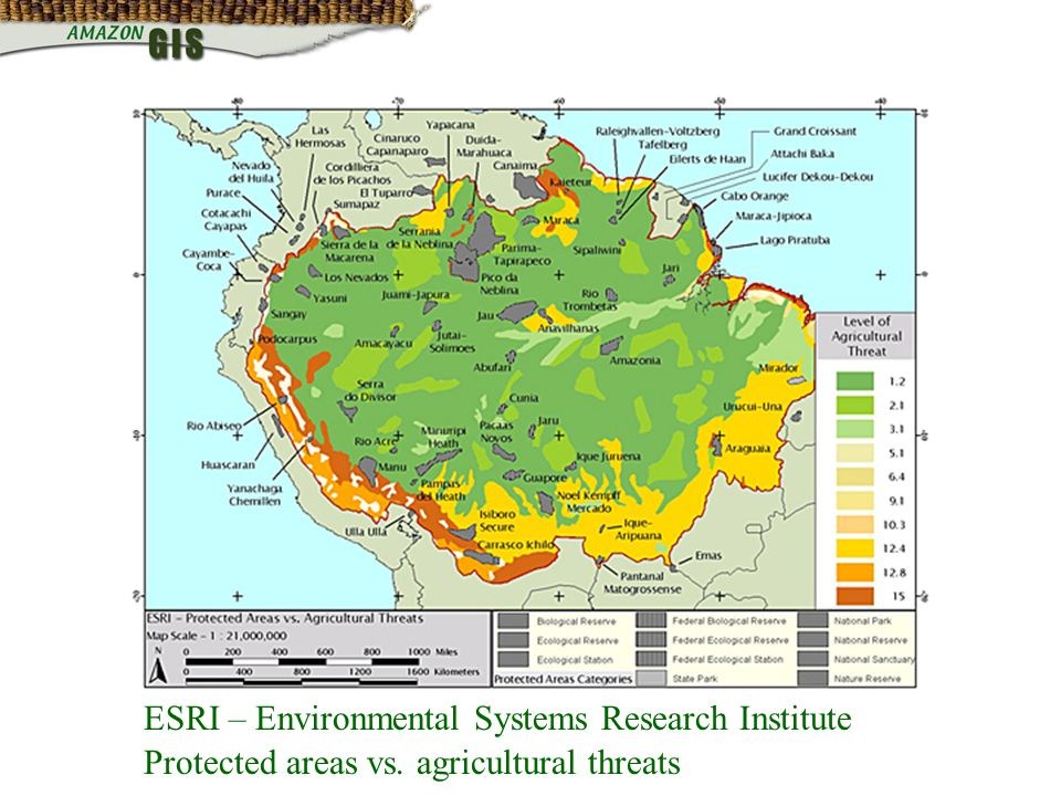 ESRI – Environmental Systems Research Institute Protected areas vs. agricultural threats