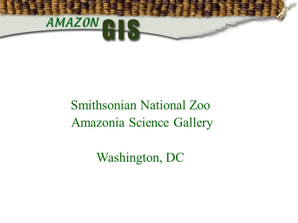 Smithsonian National Zoo Amazonia Science Gallery Washington, DC