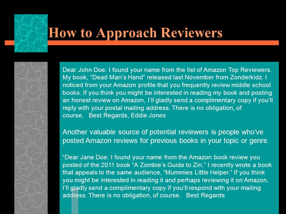 How to Approach Reviewers Dear John Doe: I found your name from the list of Amazon Top Reviewers.