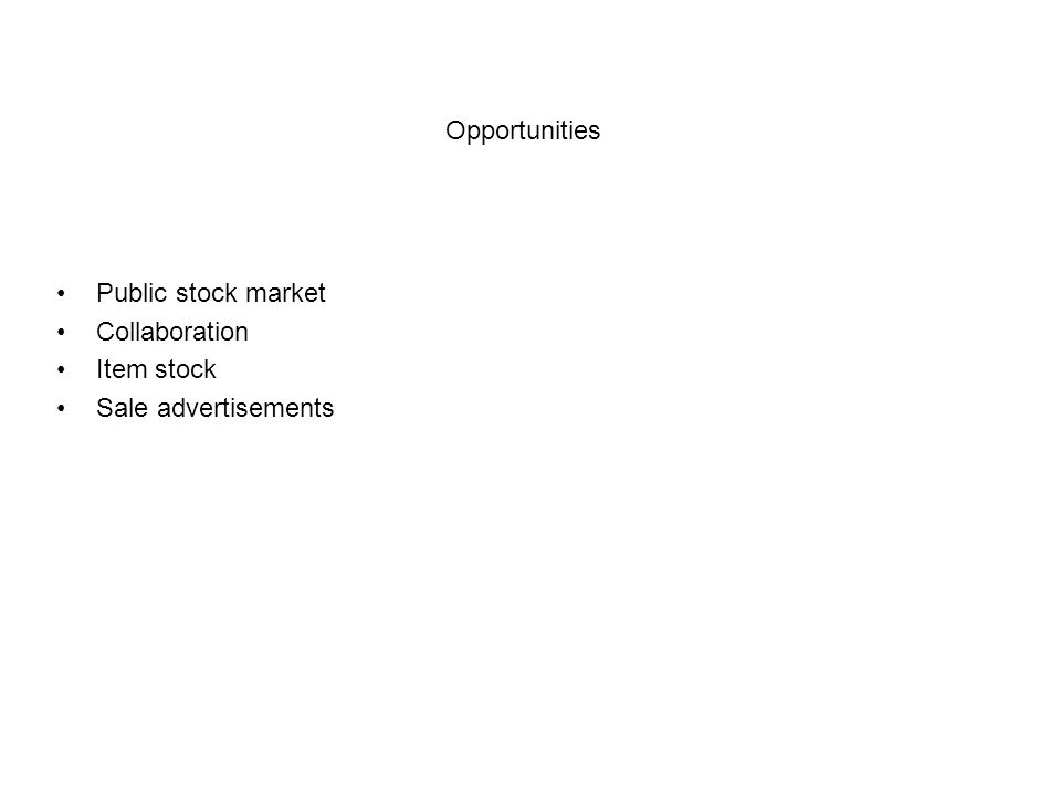 Opportunities Public stock market Collaboration Item stock Sale advertisements