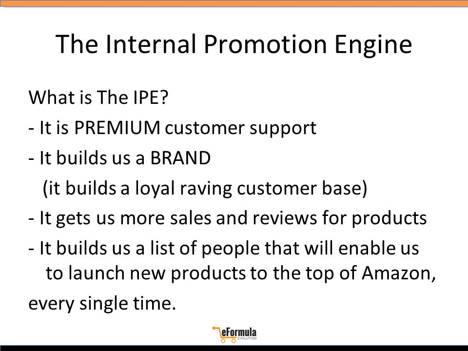 The Internal Promotion Engine What is The IPE.