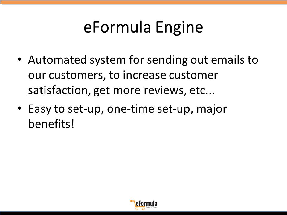 eFormula Engine Automated system for sending out emails to our customers, to increase customer satisfaction, get more reviews, etc...