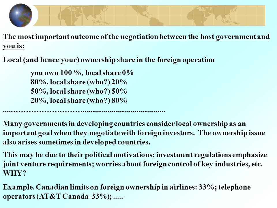 Many (but not all) MNEs also view ownership share in FDI very important Examples.