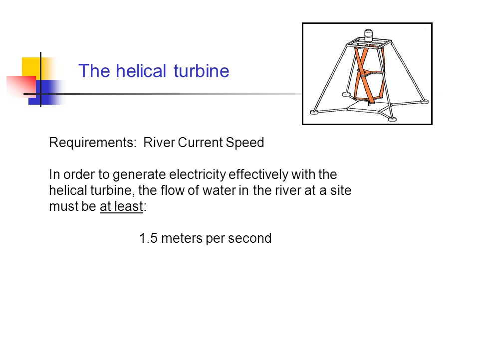 How well does the helical turbine work compared to other turbines.