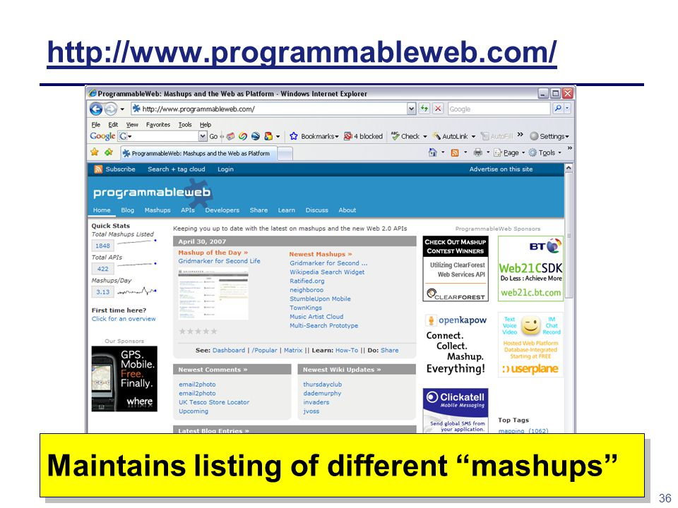 36 http://www.programmableweb.com/ Maintains listing of different mashups