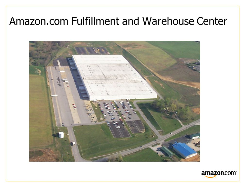 Amazon.com Fulfillment and Warehouse Center
