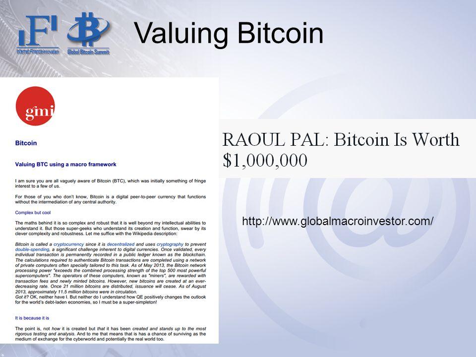 Valuing Bitcoin http://www.globalmacroinvestor.com/