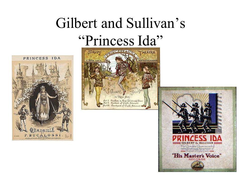 "Gilbert and Sullivan's ""Princess Ida"""