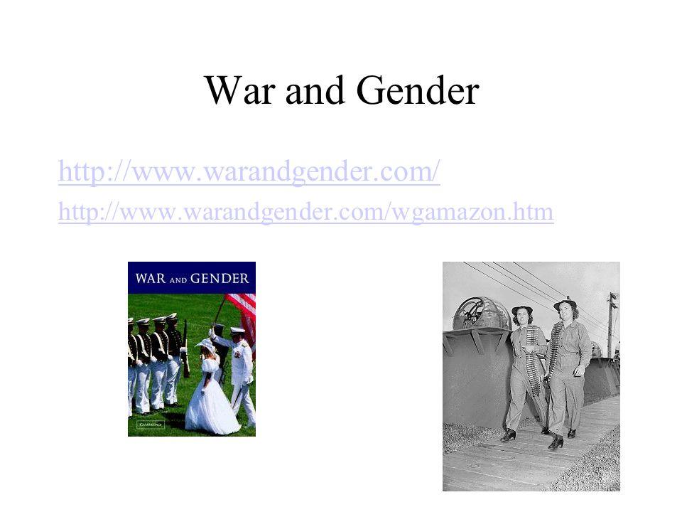 War and Gender http://www.warandgender.com/ http://www.warandgender.com/wgamazon.htm