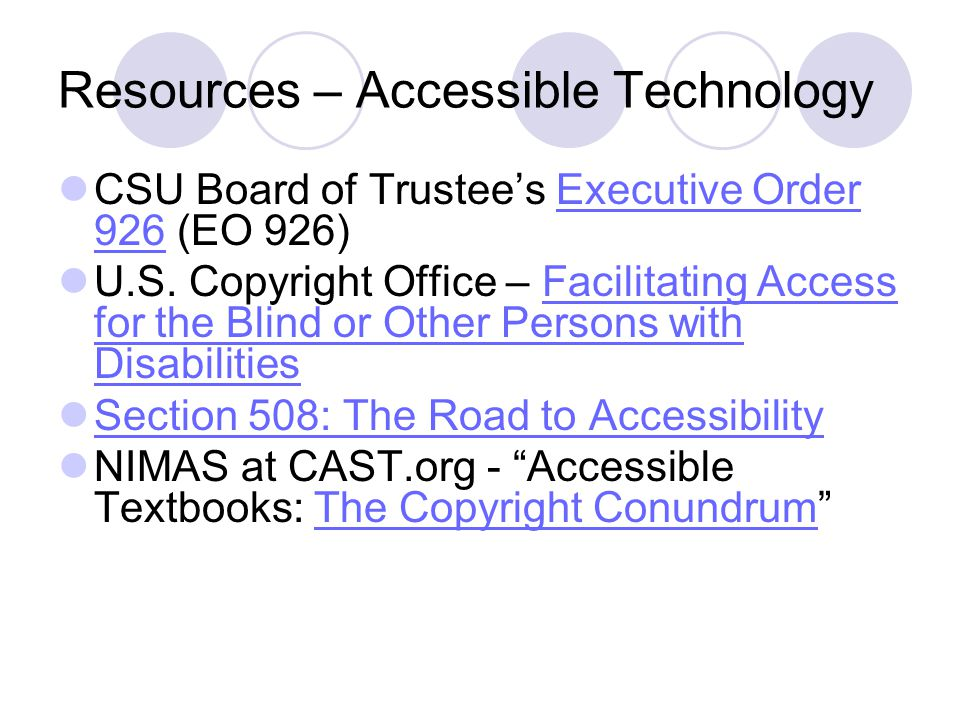 Resources – Accessible Technology CSU Board of Trustee's Executive Order 926 (EO 926)Executive Order 926 U.S.
