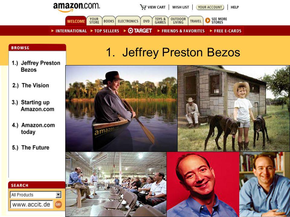 1. Jeffrey Preston Bezos