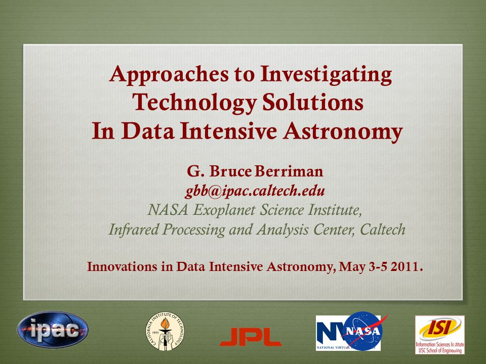 Approaches to Investigating Technology Solutions In Data Intensive Astronomy G.