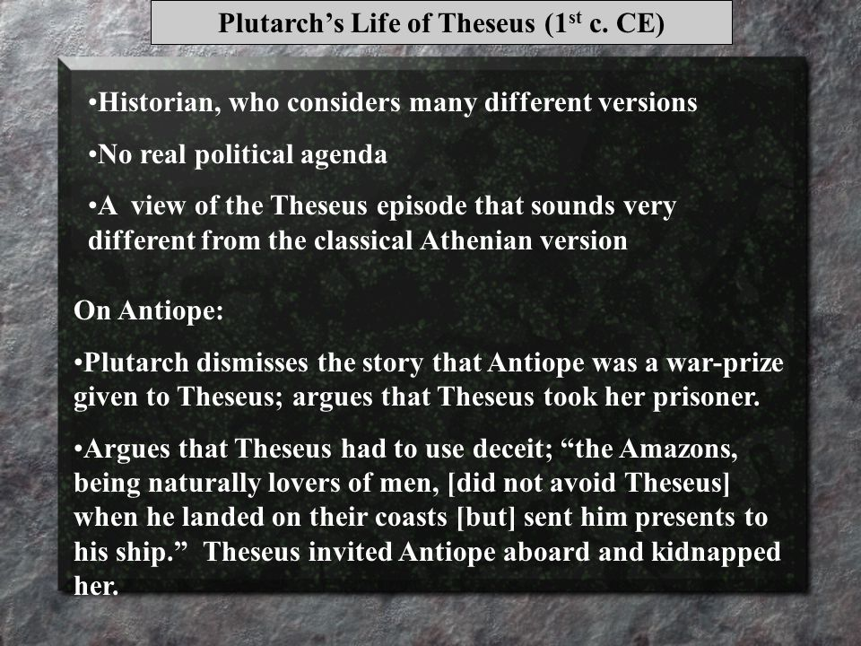 Plutarch's Life of Theseus (1 st c.