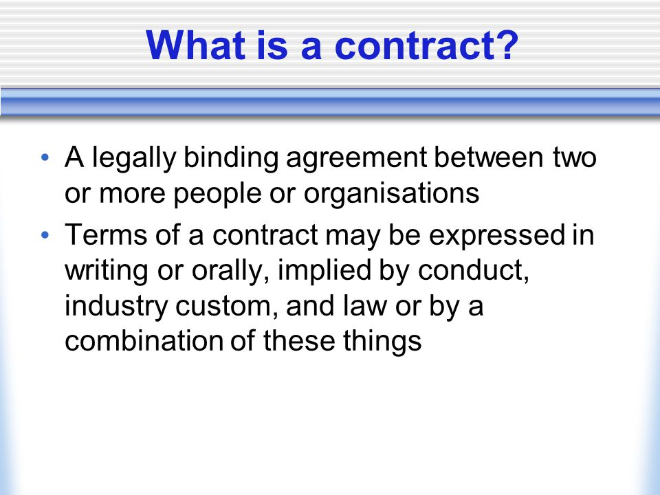 2 What Is A Contract? A Legally Binding Agreement Between ...
