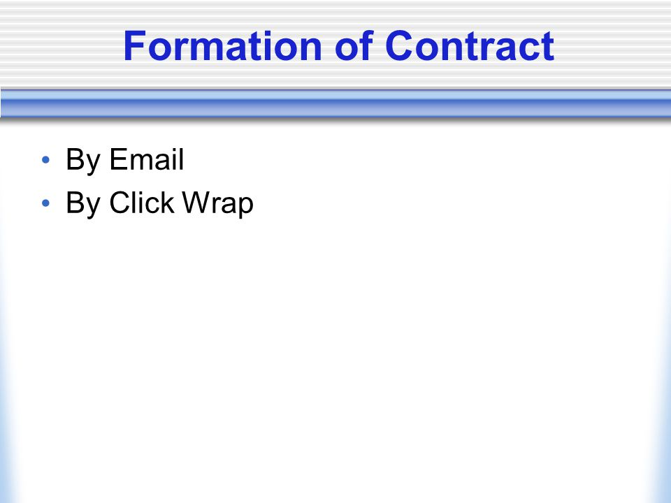 Formation of Contract By Email By Click Wrap