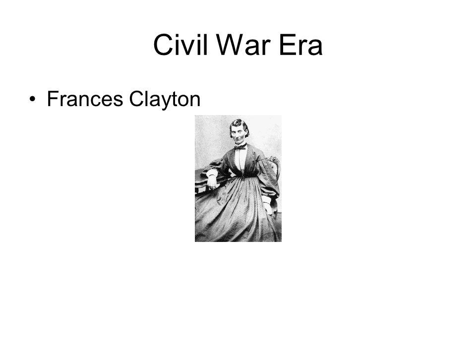 Civil War Era Frances Clayton
