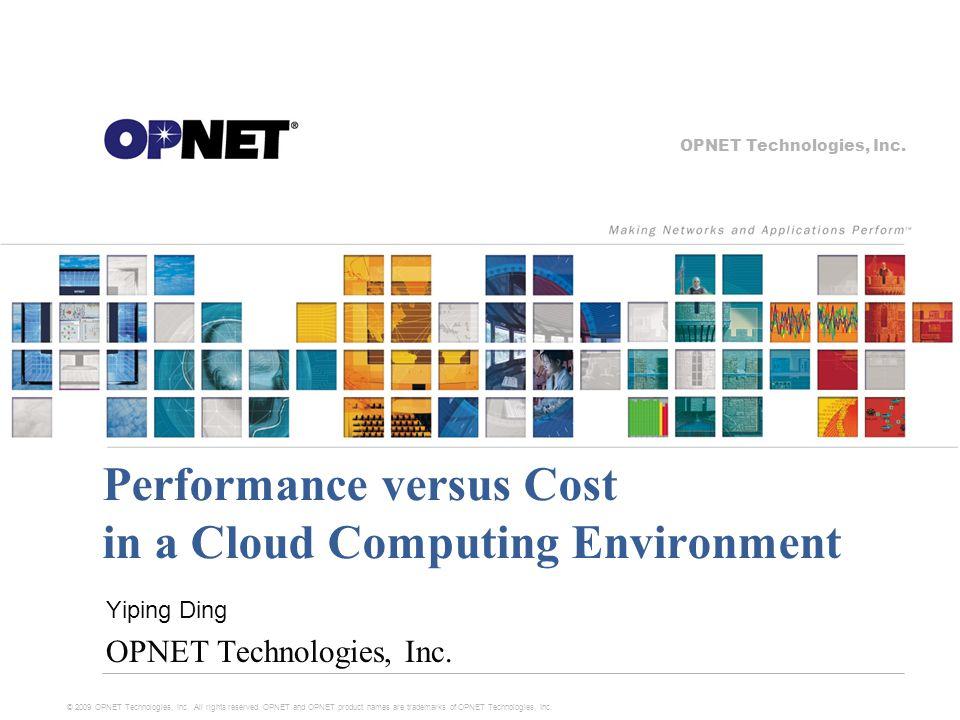 OPNET Technologies, Inc.