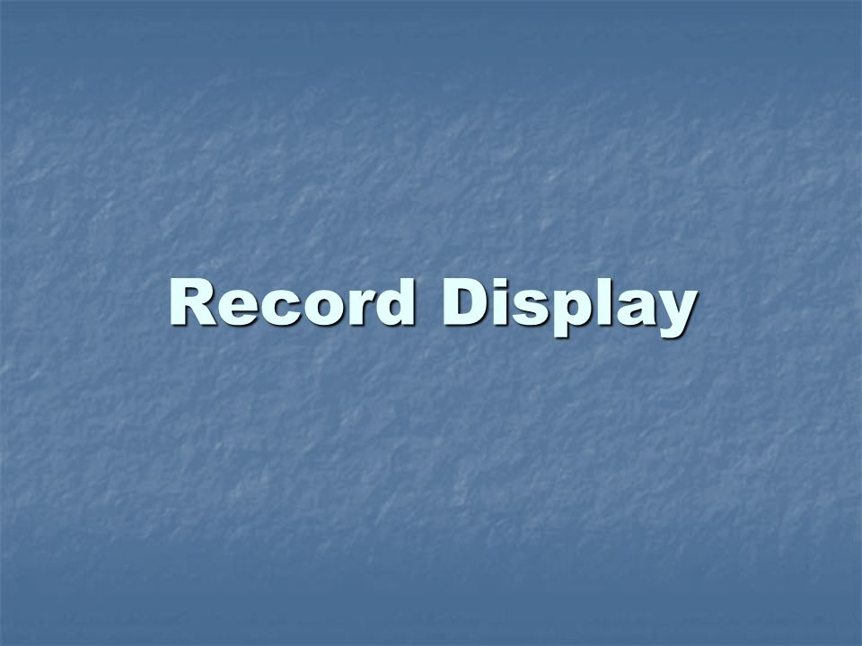 Record Display