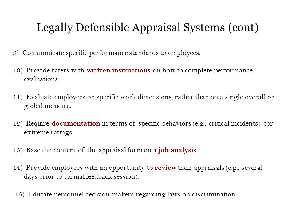 9) Communicate specific performance standards to employees. 10) Provide raters with written instructions on how to complete performance evaluations. 1