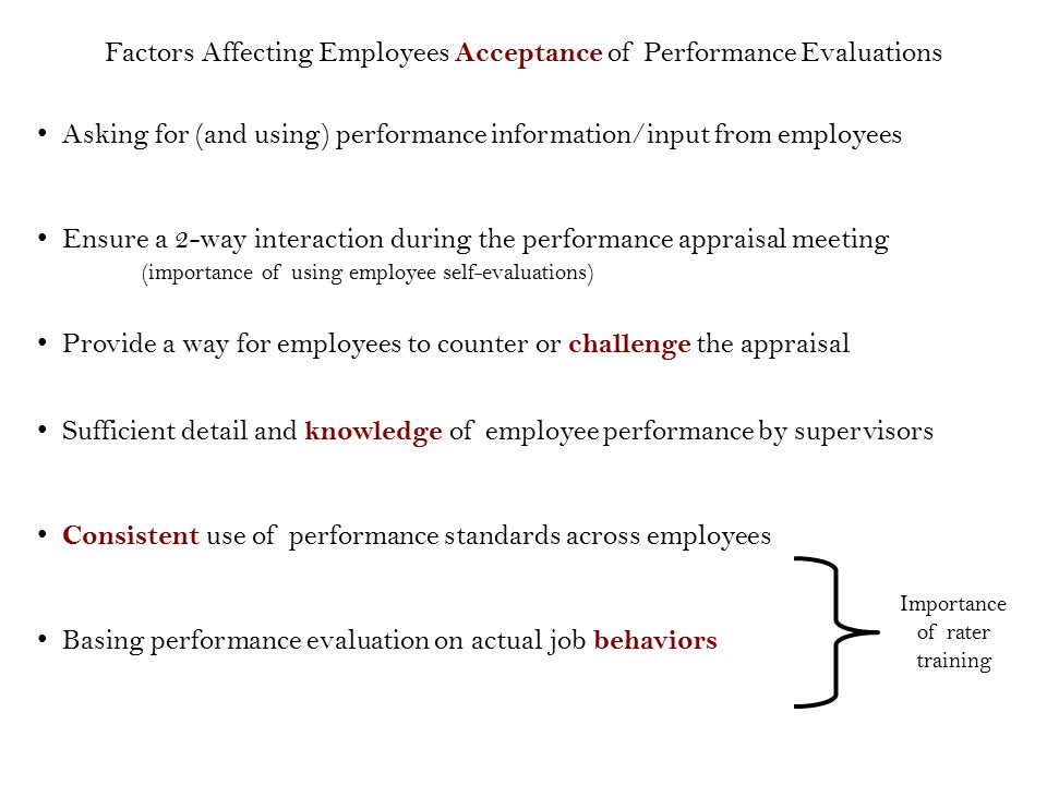 Asking for (and using) performance information/input from employees Ensure a 2-way interaction during the performance appraisal meeting Provide a way