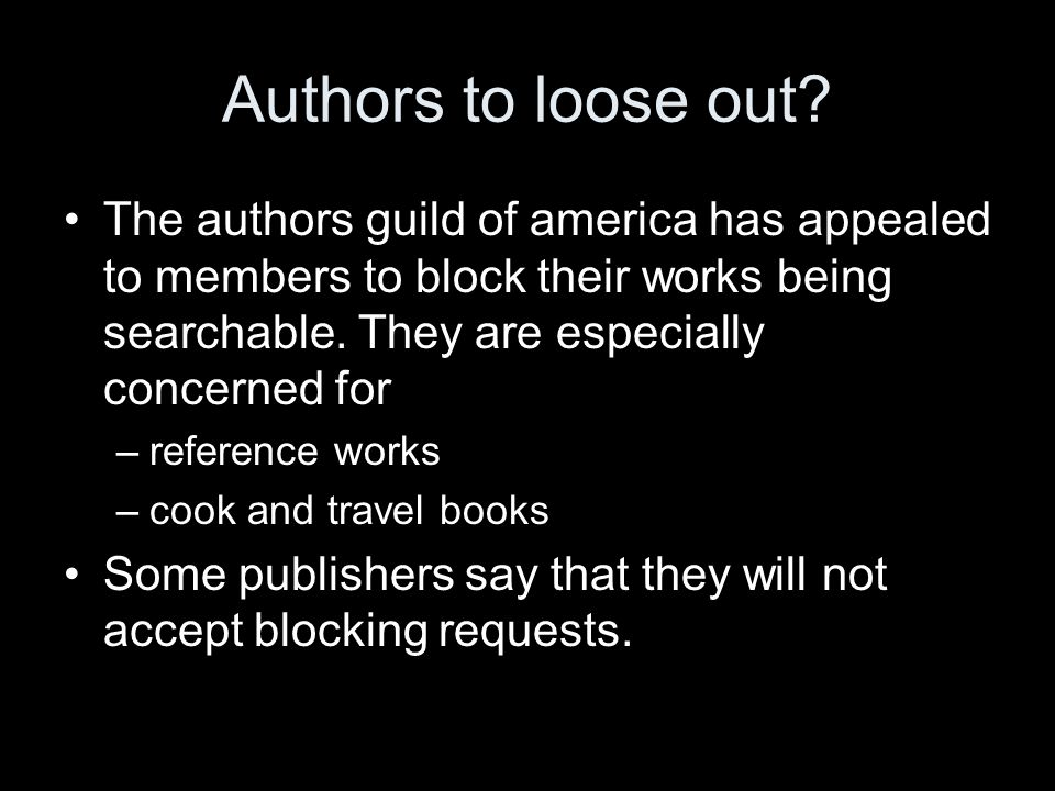 Authors to loose out.