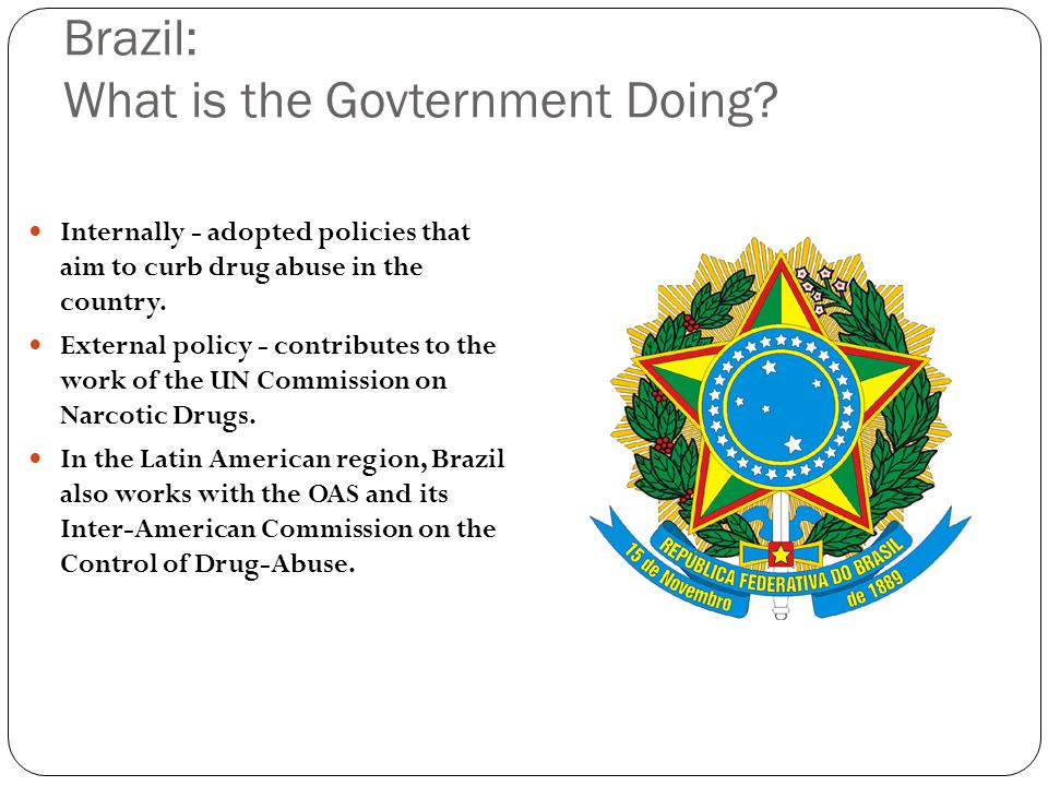 Brazil: What is the Govternment Doing.
